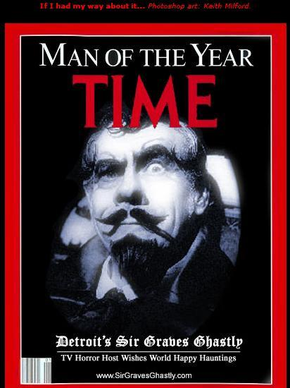 Sir Graves Ghastly, Man of the Year