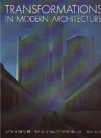 Transformations in Modern Architecture